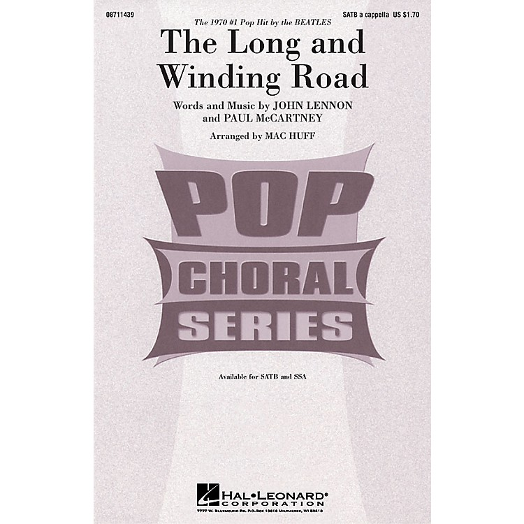 Hal LeonardThe Long and Winding Road SATB a cappella by The Beatles arranged by Mac Huff