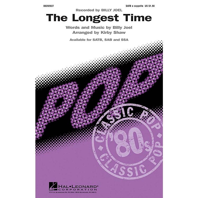 Hal LeonardThe Longest Time SAB A Cappella by Billy Joel Arranged by Kirby Shaw