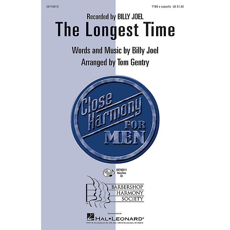 Hal LeonardThe Longest Time TTBB A Cappella by Billy Joel arranged by Tom Gentry
