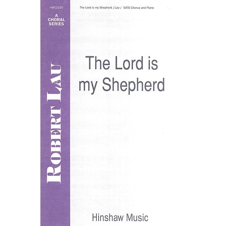 Hinshaw MusicThe Lord Is My Shepherd SATB composed by Robert Lau