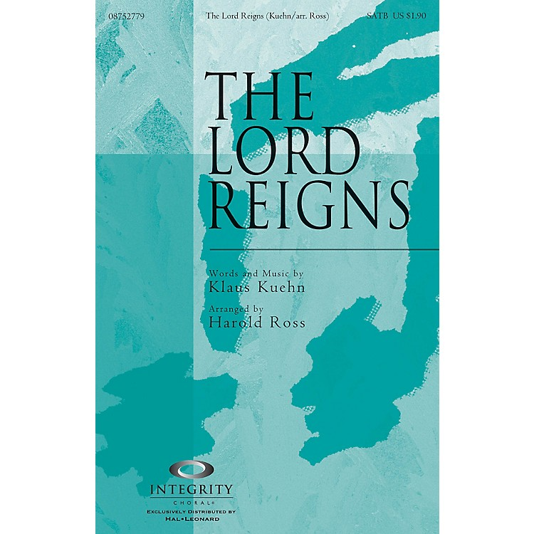 Integrity ChoralThe Lord Reigns ORCHESTRA ACCOMPANIMENT Arranged by Harold Ross