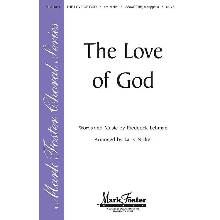 Shawnee PressThe Love of God SATB arranged by Larry Nickel