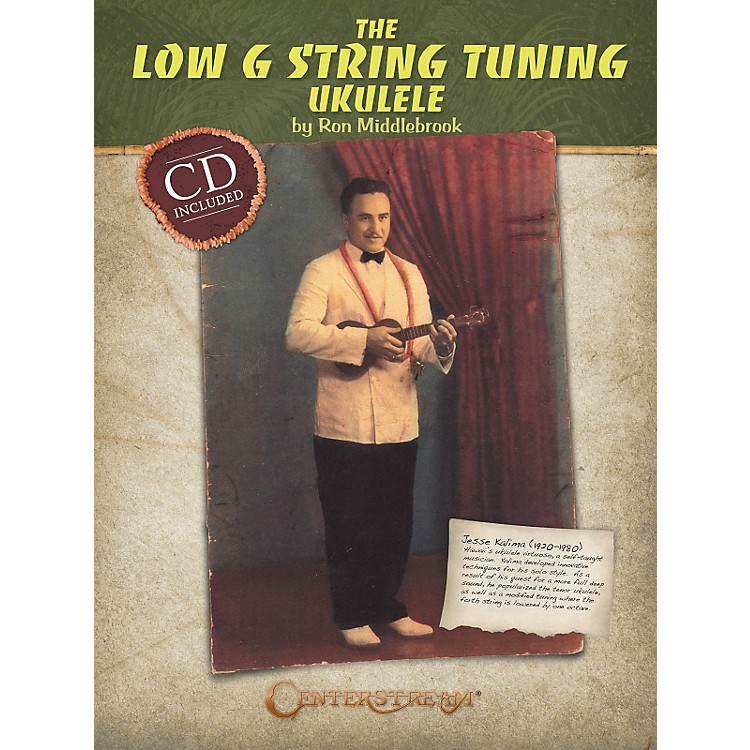 Centerstream PublishingThe Low G String Tuning Ukulele (Softcover Book And CD)
