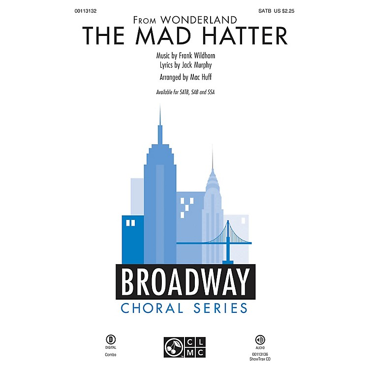Hal Leonard The Mad Hatter (from Wonderland) SAB Arranged by Mac Huff