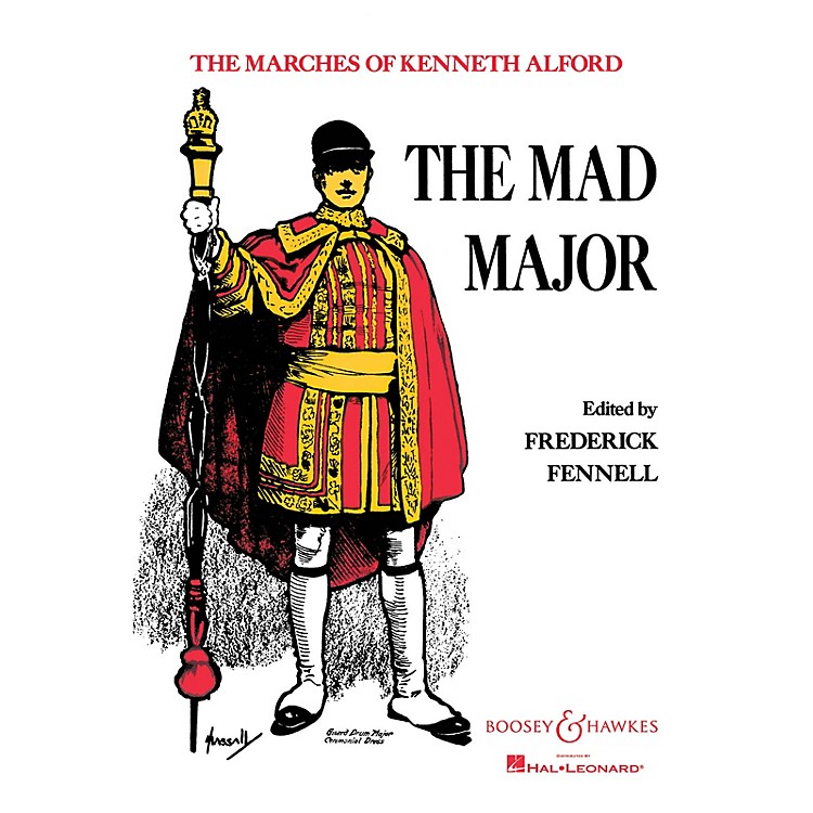 Boosey and HawkesThe Mad Major (Condensed Score) Concert Band Composed by Kenneth J. Alford Arranged by Frederick Fennell