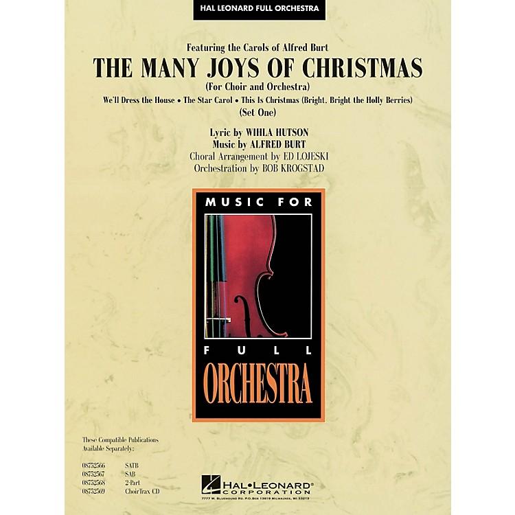 Hal LeonardThe Many Joys of Christmas (Set One) (Featuring the Carols of Alfred Burt) Score & Parts by Ed Lojeski