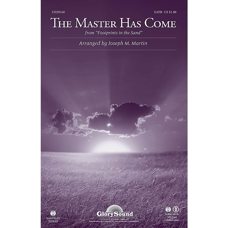 Shawnee Press The Master Has Come (from Footprints in the Sand) Studiotrax CD Arranged by Joseph M. Martin