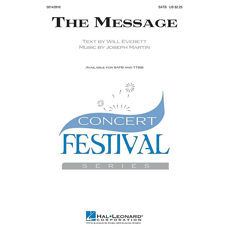 Hal LeonardThe Message TTBB Composed by Joseph M. Martin