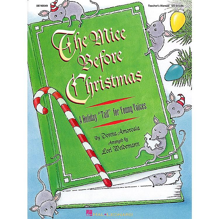 Hal LeonardThe Mice Before Christmas (Musical) TEACHER ED Arranged by Lori Weidemann