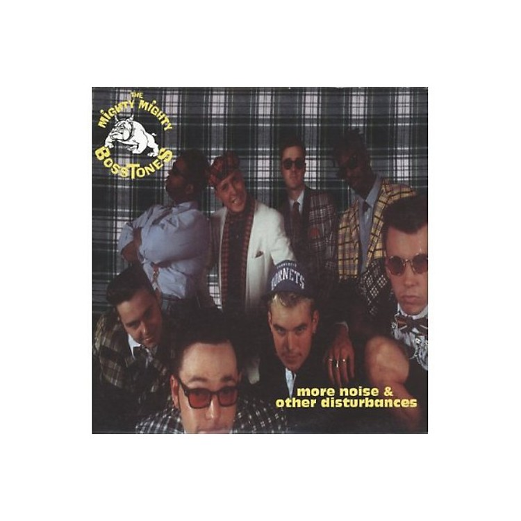 Alliance The Mighty Mighty Bosstones - More Noise & Other Disturbances