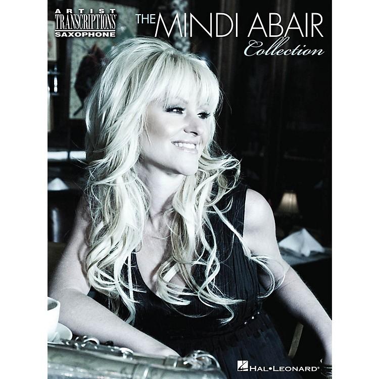 Hal LeonardThe Mindi Abair Collection Artist Transcriptions Series Book Performed by Mindi Abair