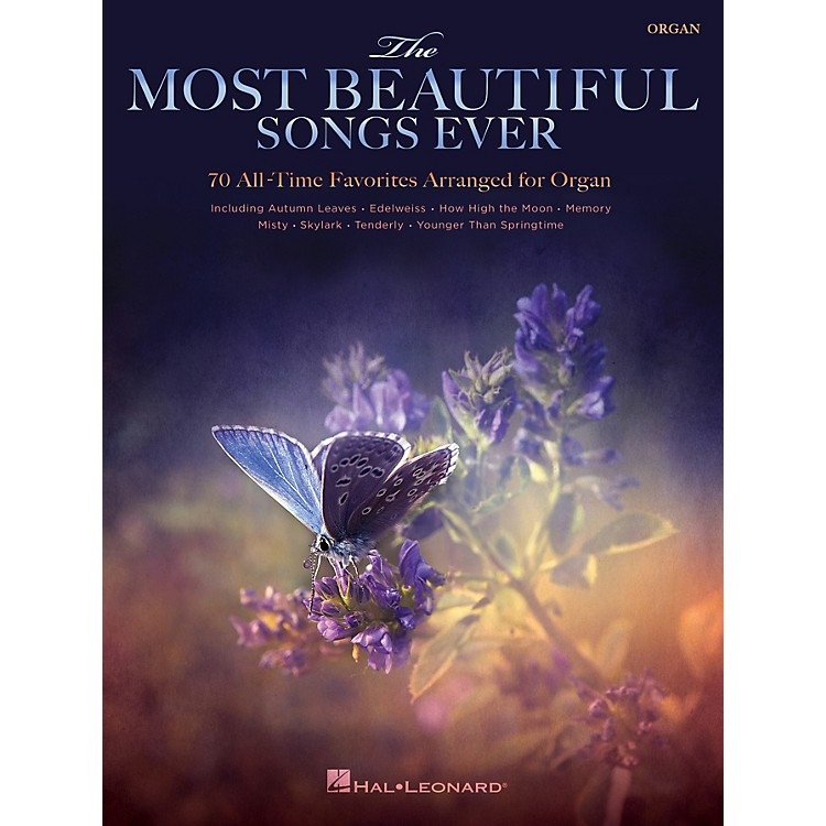 Hal LeonardThe Most Beautiful Songs Ever (70 All-Time Favorites Arranged for Organ) Organ Series Softcover