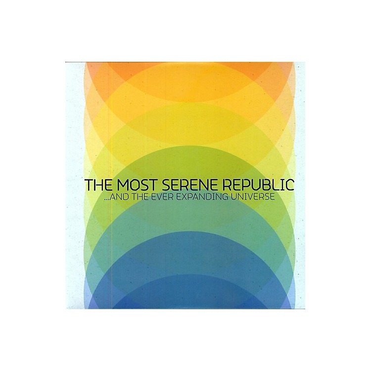 AllianceThe Most Serene Republic - And The Ever Expanding Universe