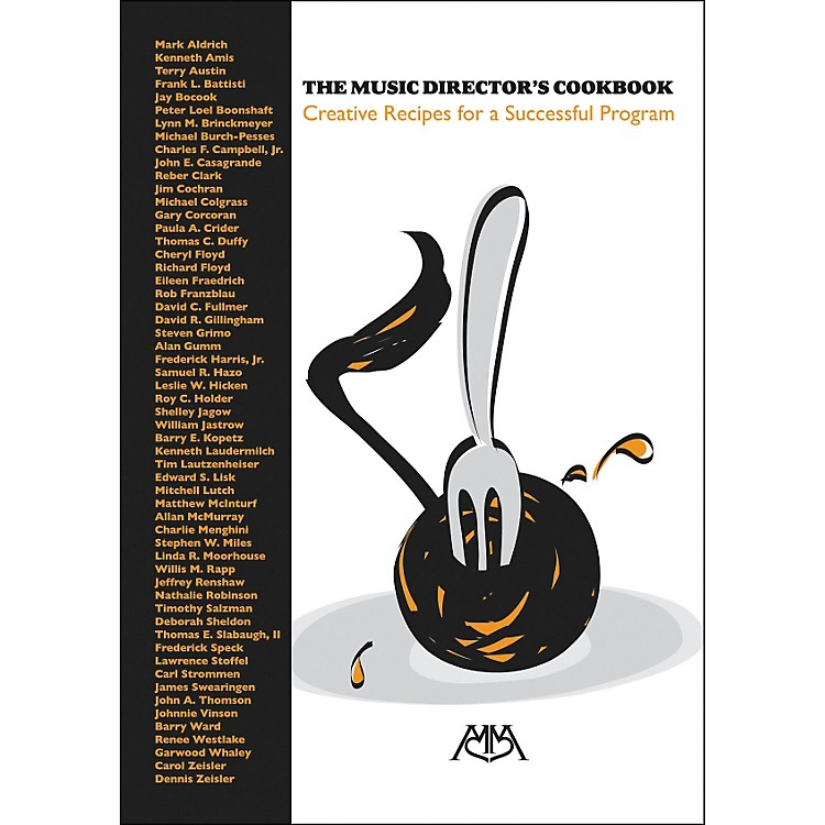 Meredith MusicThe Music Director's Cookbook: Recipes for A Successful Program
