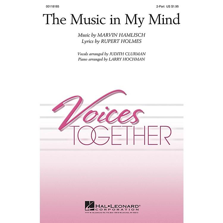 Hal LeonardThe Music In My Mind 2-Part composed by Marvin Hamlisch