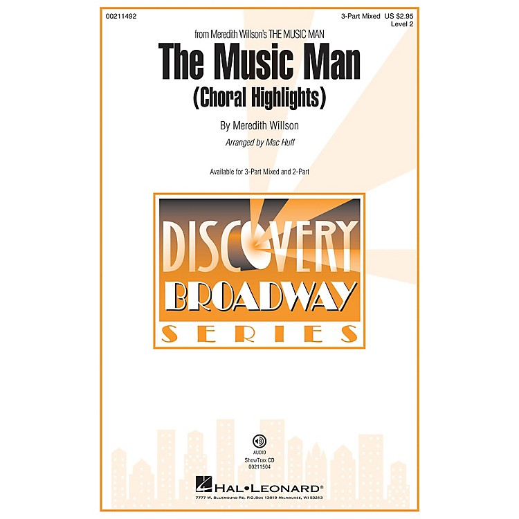 Hal LeonardThe Music Man (Choral Highlights) Discovery Level 2 3-Part Mixed arranged by Mac Huff