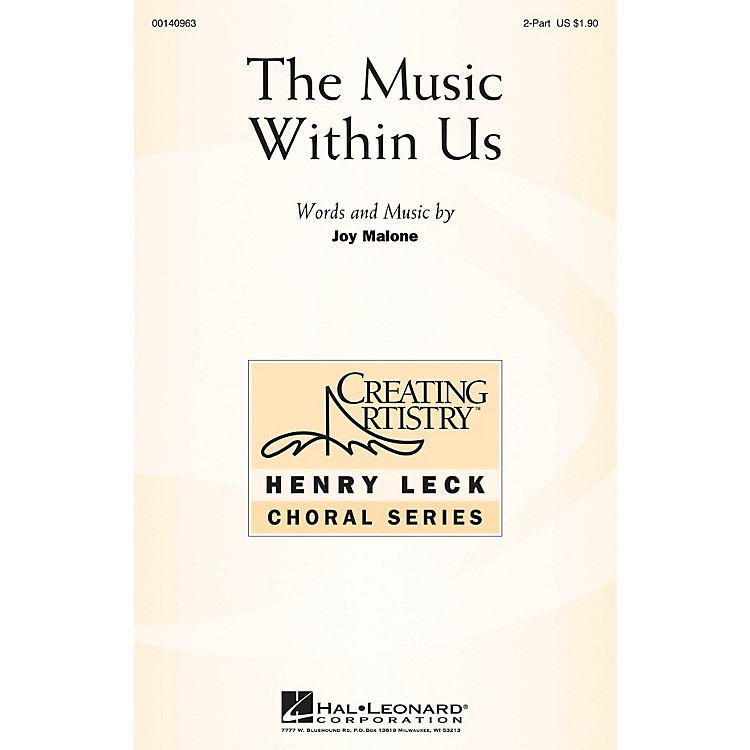 Hal LeonardThe Music Within Us 2-Part composed by Joy Malone