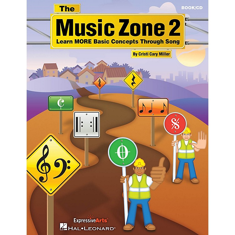 Hal LeonardThe Music Zone 2 (Learn MORE Basic Concepts Through Song) Book and CD pak Composed by Cristi Cary Miller