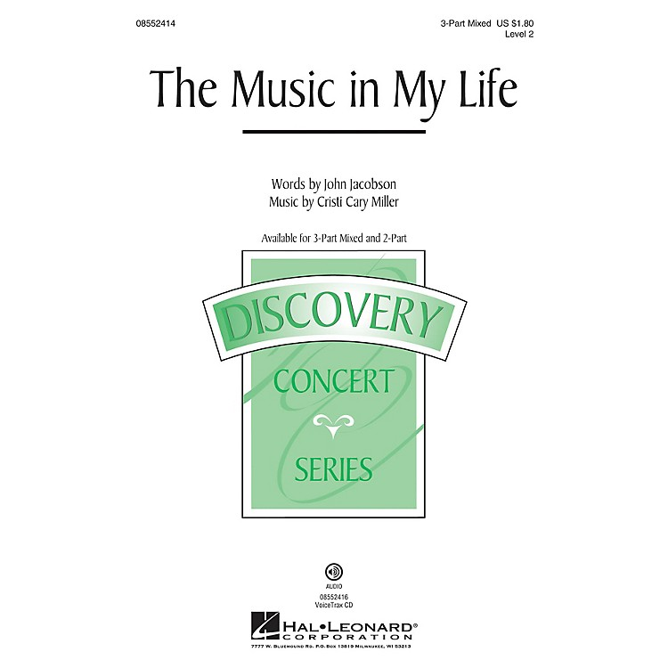 Hal LeonardThe Music in My Life (Discovery Level 2) 2-Part Composed by John Jacobson