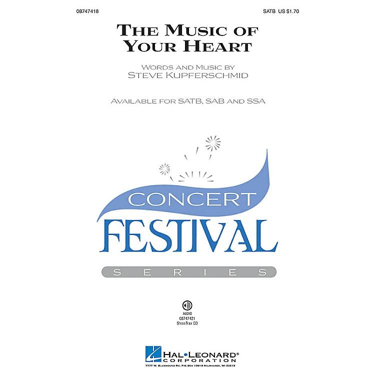 Hal LeonardThe Music of Your Heart SSA Composed by Steve Kupferschmid