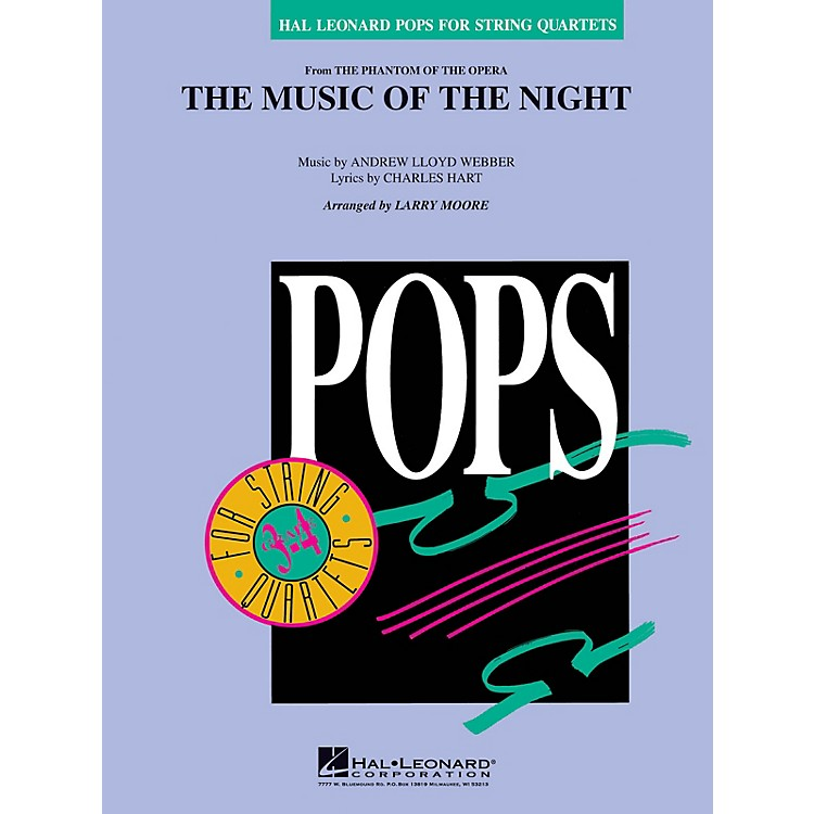 Hal LeonardThe Music of the Night (from The Phantom of the Opera) Pops For String Quartet Series by Larry Moore
