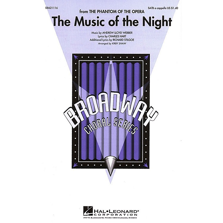 Hal LeonardThe Music of the Night (from The Phantom of the Opera) SATB a cappella arranged by Kirby Shaw