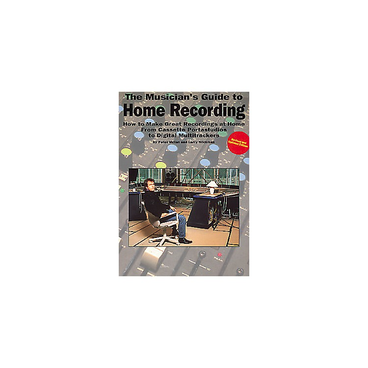 Music SalesThe Musician's Guide to Home Recording Book