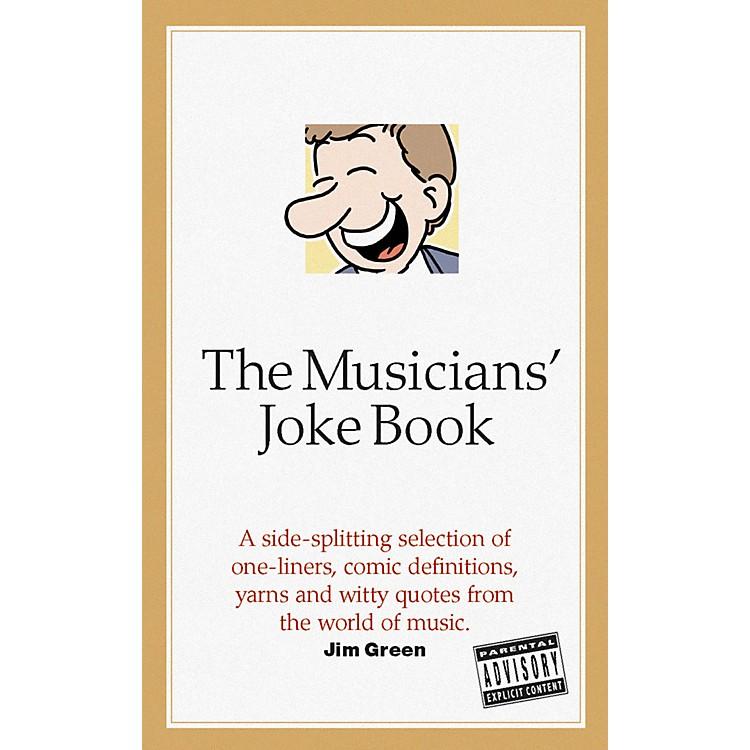 OmnibusThe Musician's Joke Book Omnibus Press Series Softcover Written by Jim Green