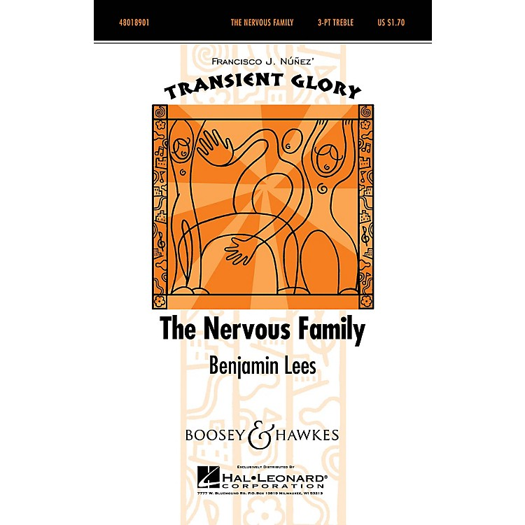 Boosey and HawkesThe Nervous Family (Transient Glory Series) SSA A Cappella composed by Benjamin Lees