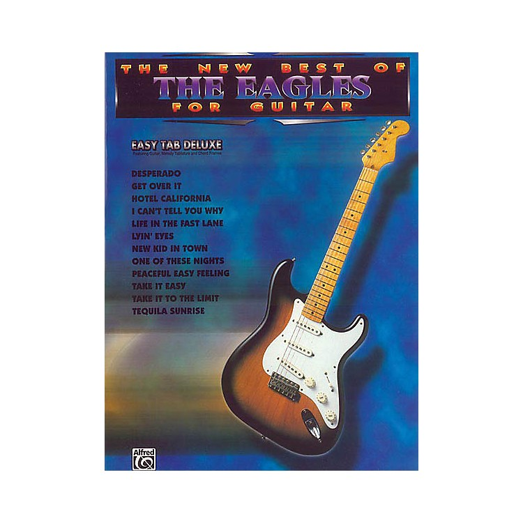AlfredThe New Best of the Eagles for Guitar (Easy Guitar) Easy Guitar Series Softcover Performed by Eagles