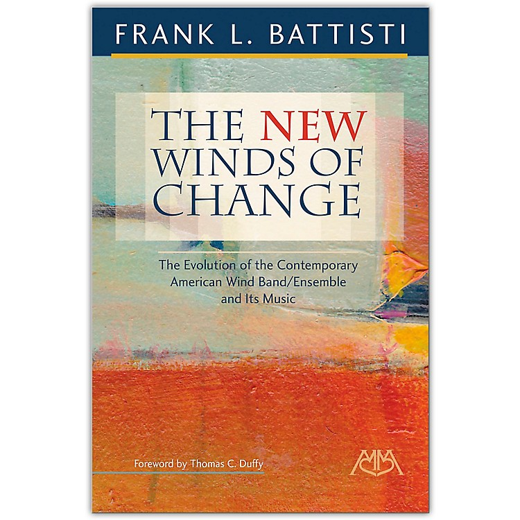Meredith MusicThe New Winds of Change by Frank Battisti
