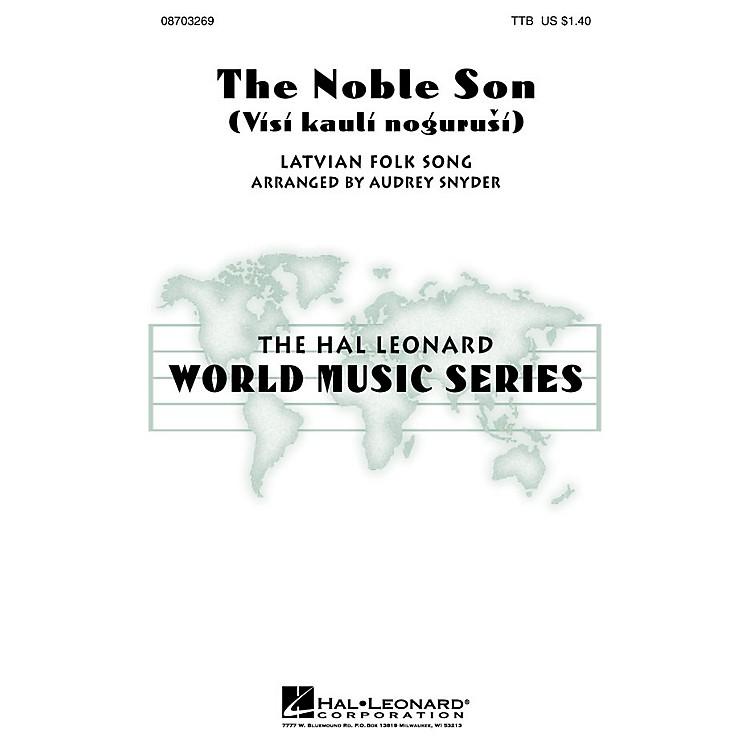 Hal LeonardThe Noble Son (Visi kauli nogurusi) TTB arranged by Audrey Snyder