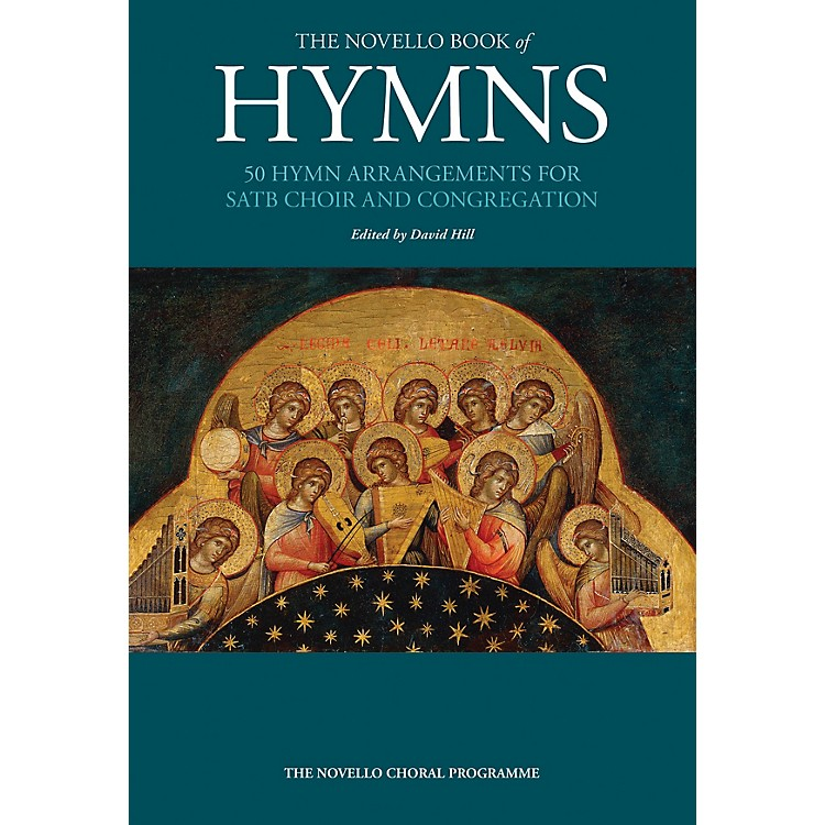 Music SalesThe Novello Book of Hymns (for SATB Chorus and Organ/Piano) SATB Composed by Various
