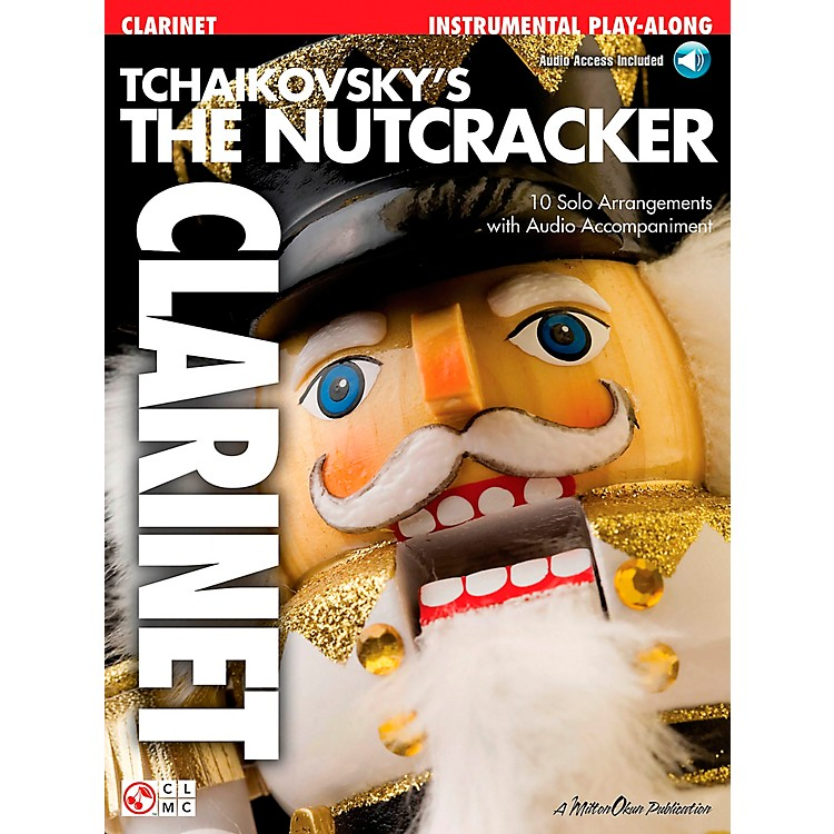 Cherry LaneThe Nutcracker Clarinet Book/CD Tchaikovsky's