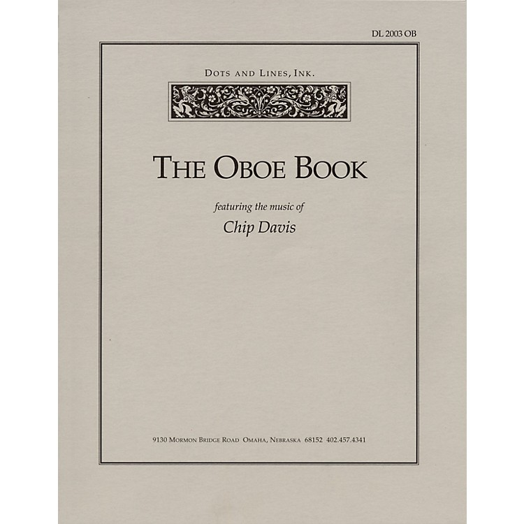 Dots and Lines, Ink.The Oboe Book (Featuring the Music of Chip Davis) Book Series