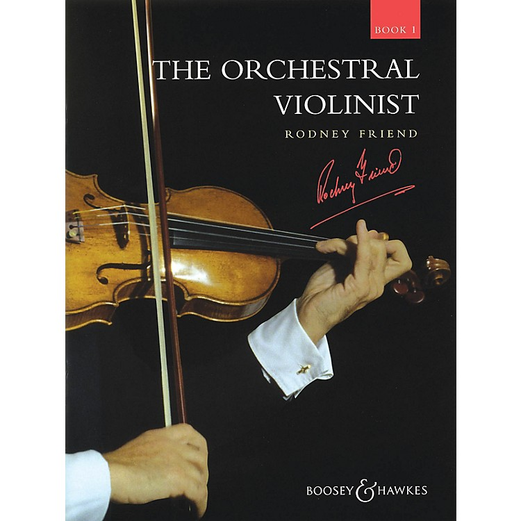 Boosey and Hawkes The Orchestral Violinist (Book 1) Boosey & Hawkes Chamber Music Series Composed by Various