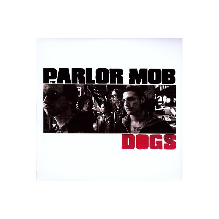 Alliance The Parlor Mob - Dogs