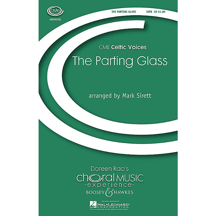 Boosey and HawkesThe Parting Glass (CME Celtic Voices) SATB a cappella arranged by Mark Sirett