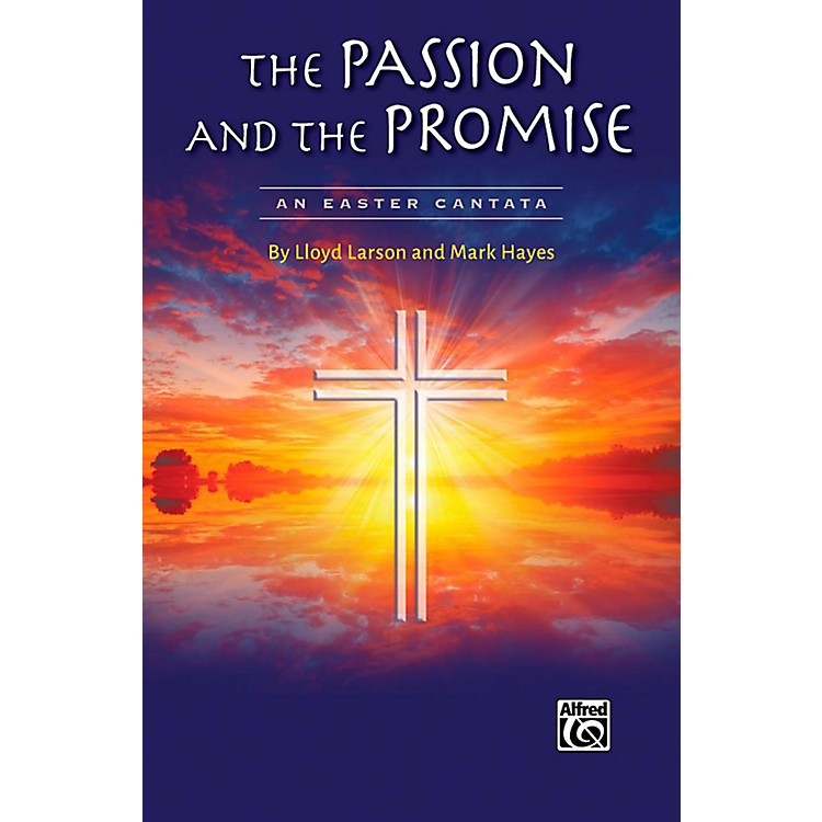 AlfredThe Passion and the Promise - Rehearsal Trax (1 CD)