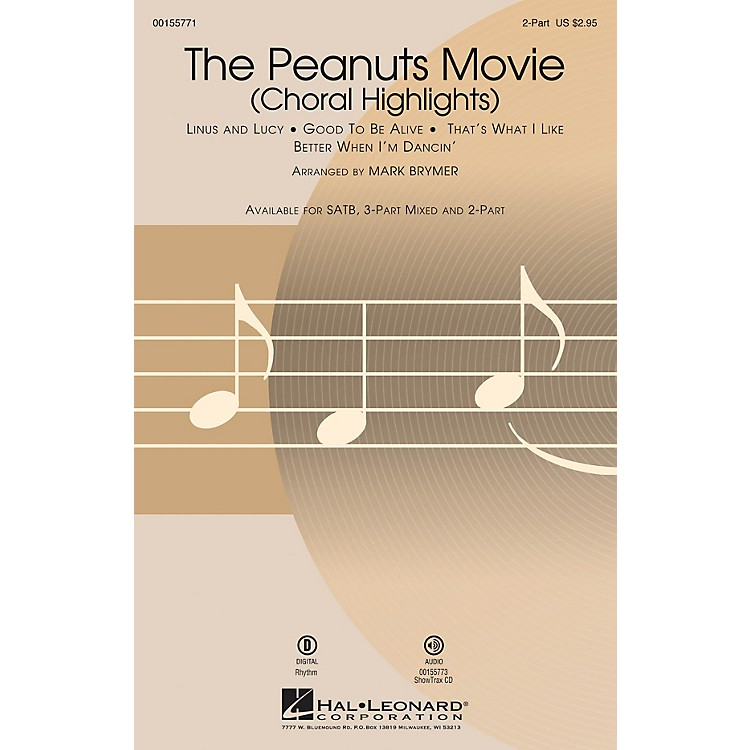 Hal Leonard The Peanuts Movie (Choral Highlights) 2-Part arranged by Mark Brymer