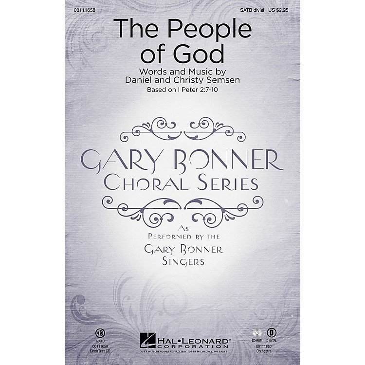 Hal Leonard The People of God (Gary Bonner Choral Series) SATB Divisi composed by Daniel Semsen