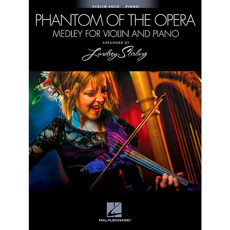 Hal LeonardThe Phantom Of The Opera - Medley For Violin & Piano - Arranged By Lindsey Stirling