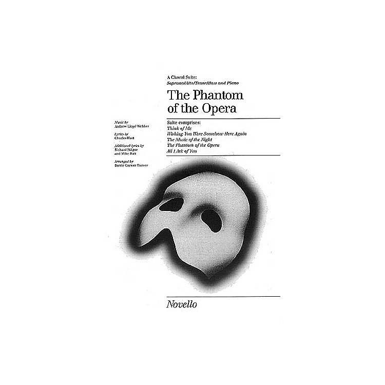 NovelloThe Phantom of the Opera (Choral Suite) SATB Arranged by Barrie Carson Turner