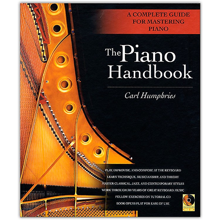 Backbeat BooksThe Piano Handbook - A Complete Guide for Mastering Piano with CD Hardcover