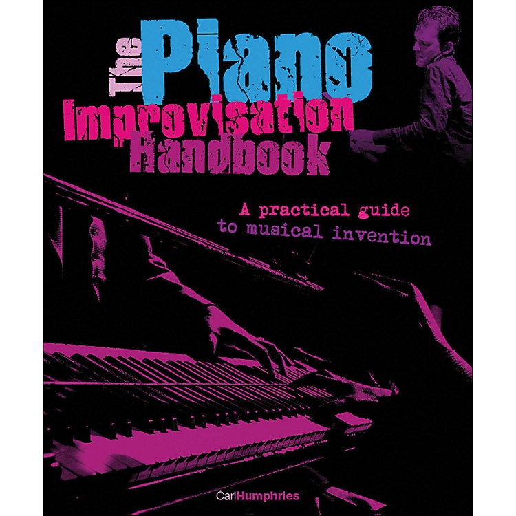 Backbeat BooksThe Piano Improvisation Handbook