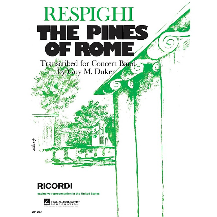 RicordiThe Pines of Rome (Full Score & Parts) Concert Band Composed by Ottorino Respighi