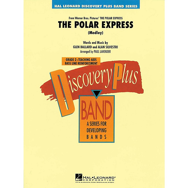 Hal LeonardThe Polar Express (Medley) - Discovery Plus Concert Band Series Level 2 arranged by Paul Lavender