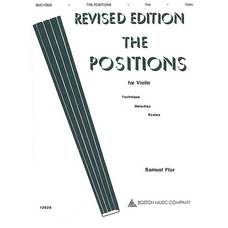 Boston MusicThe Positions for Violin Music Sales America Series Written by Samuel Flor