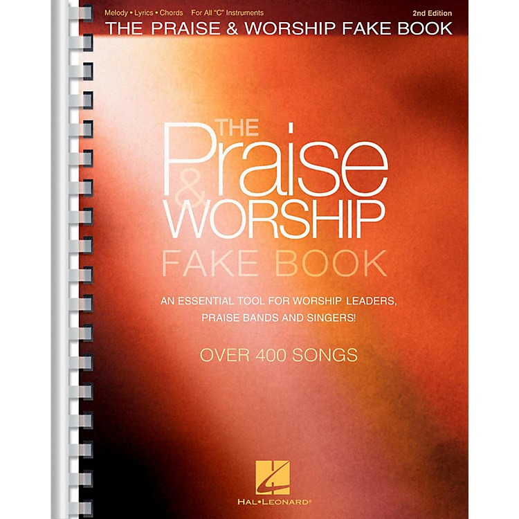 Hal LeonardThe Praise & Worship Fake Book - 2nd Edition (C Instruments)