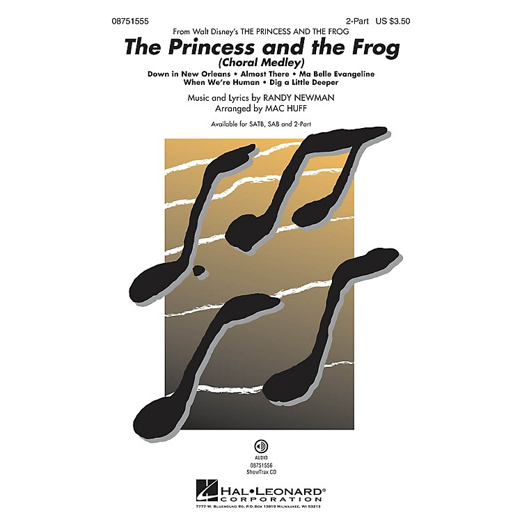 Hal LeonardThe Princess and the Frog (Choral Medley) 2-Part arranged by Mac Huff